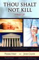 Thou Shalt Not Kill - A Plea for Life (Viret)