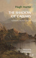 The Shadow of Calvary (Martin)