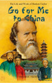 Go for Me to China: The Life and Work of Hudson Taylor (Kranendonk-Gijssen)