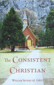 The Consistent Christian (Secker)