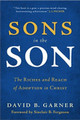Sons in the Son: The Riches and Reach of Adoption in Christ (Garner)