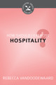 How Should I Exercise Hospitality? - Cultivating Biblical Godliness Series (VanDoodewaard)