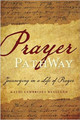 Prayer PathWay: Journeying in a Life of Prayer (Westlund)