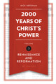 2000 Years of Christ's Power,  Volume 3: Renaissance and Reformation (Needham)
