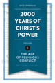 2000 Years of Christ's Power,  Volume 4: The Age of Religious Conflict (Needham)