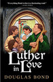 Luther in Love (Bond)