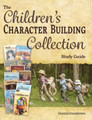 The Children's Character Building Collection Study Guide (Gundersen)