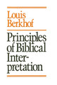 Principles of Biblical Interpretation (Berkhof) (Westminster Discount)