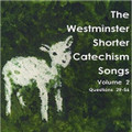 The Westminster Shorter Catechism Songs: Volume 2 (Questions 29-56) (Dutton)