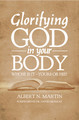 Glorifying God in Your Body (Martin)