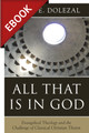 All That is in God - EBOOK (Dolezal)