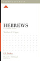 Hebrews: A 12 Week Study (Knowing the Bible) (Capps)