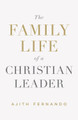 The Family Life of a Christian Leader (Fernando)