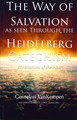 The Way of Salvation As Seen Through the Heidelberg Catechism (VanKempen)