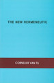 The New Hermeneutic (Van Til) (Westminster Discount)