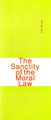 The Sanctity of the Moral Law (Murray) (Westminster Discount)