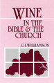 Wine in the Bible & the Church