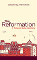 The Reformation: A Sound-bite History (Cook)
