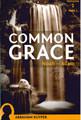 Common Grace: Noah-Adam (Kuyper) (NS-CL)