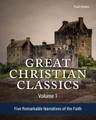 Great Christian Classics: Volume 1-Five Remarkable Narratives of the Faith (Swanson)