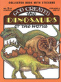 God Created the Dinosaurs of the World: Collector Book with Stickers (Snellenberger)