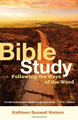 Bible Study: Following the Ways of the Word (Nielson)