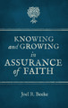 Knowing and Growing in Assurance of Faith (Beeke)