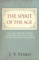 The Spirit of the Age: The 19th Century Debate Over the Holy Spirit and the Westminster Confession (Fesko)