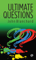 Ultimate Questions (ESV) (Blanchard)
