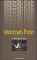 Intercessory Prayer: A Ministerial Task (Bradford) (Westminster Discount)