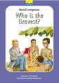 David Livingstone: Who is the Bravest? (Mackenzie)