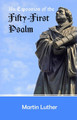 An Exposition of the Fifty-First Psalm (Luther)