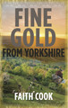 Fine Gold From Yorkshire (Cook)