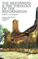 The Reformers and the Theology of the Reformation (Cunningham)