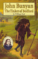 John Bunyan: The Tinker of Bedford (Deal)