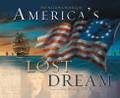 America's Lost Dream