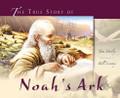 The True Story of Noah's Ark (Dooley)
