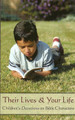 Their Lives & Your Life: Children's Devotions on Bible Characters
