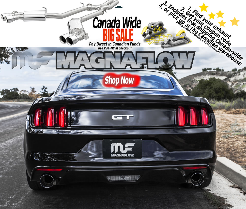 Magnaflow Canada delivers Magnaflow exhaust and catalytic converters direct to your door since Magnaflow Canada Day Sale- delivering Magnaflow exhaust and catalytic converters direct to your door since 1992