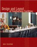 Design and Layout of Foodservice Facilities 3rd Edition - ISBN#9780471699637