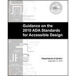 Guidance on the 2010 ADA Standards for Accessible Design - ISBN#9780615449357