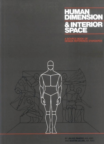Human Dimension Interior Space A Source Book Of Design Reference Standards Martin Zelnik