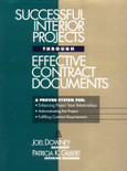 Successful Interior Projects Through Effective Contract Documents - ISBN#9780876293836