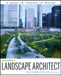 Becoming a Landscape Architect: A Guide to Careers in Design - ISBN#9780470338452