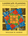 Landscape Planning: Environmental Applications 5th Edition - ISBN#9780470570814