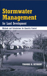 Stormwater Management for Land Development: Methods and Calculations for Quantity Control - ISBN#9780471721772