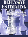 Defensive Estimating: Protecting your Profits - ISBN#9780867186208