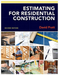 Estimating for residential construction david pratt for Residential building cost estimator