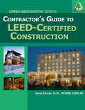 Contractors Guide to LEED Certified Construction - ISBN#9781111036676