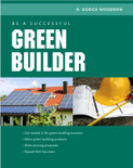 Be a Successful Green Builder - ISBN#9780071592611